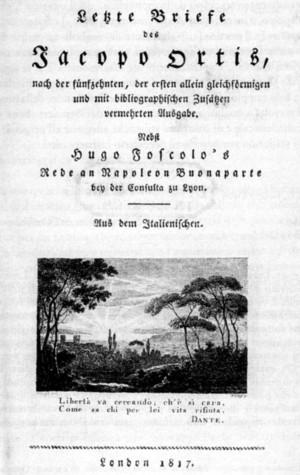 Traduzione in tedesco di Orelli delle Ultime lettere di J. Ortis (Londra 1817)